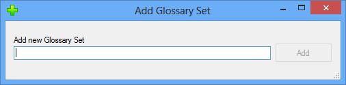 Add Glossary Set dialog