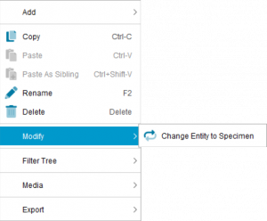 Lucid Builder Entity context menu - Modify sub menu - Convert Entity to Specimen option
