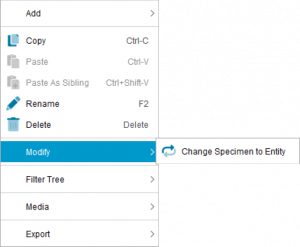 Lucid Builder Entities tree context pop-up menu - Modify sub menu - Change Specimen to Entity option